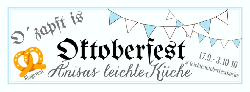 oktoberfest-blogevent-anisas-leichte-kueche-banner
