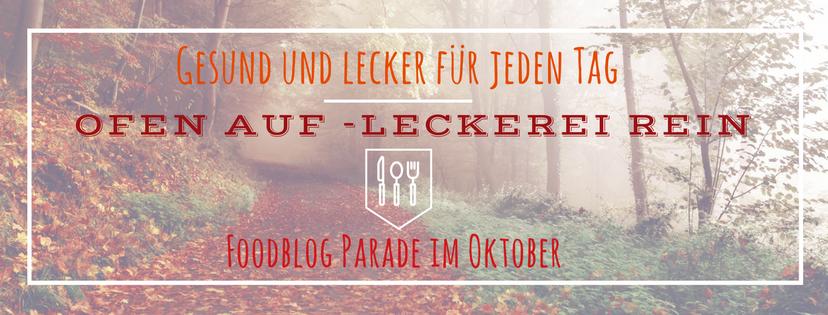 ofen-auf-leckerei-rein-blogparade-gesund-und-lecker-fuer-jeden-tag